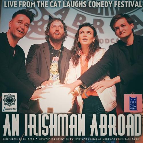 An Irishman Abroad – Ep 194